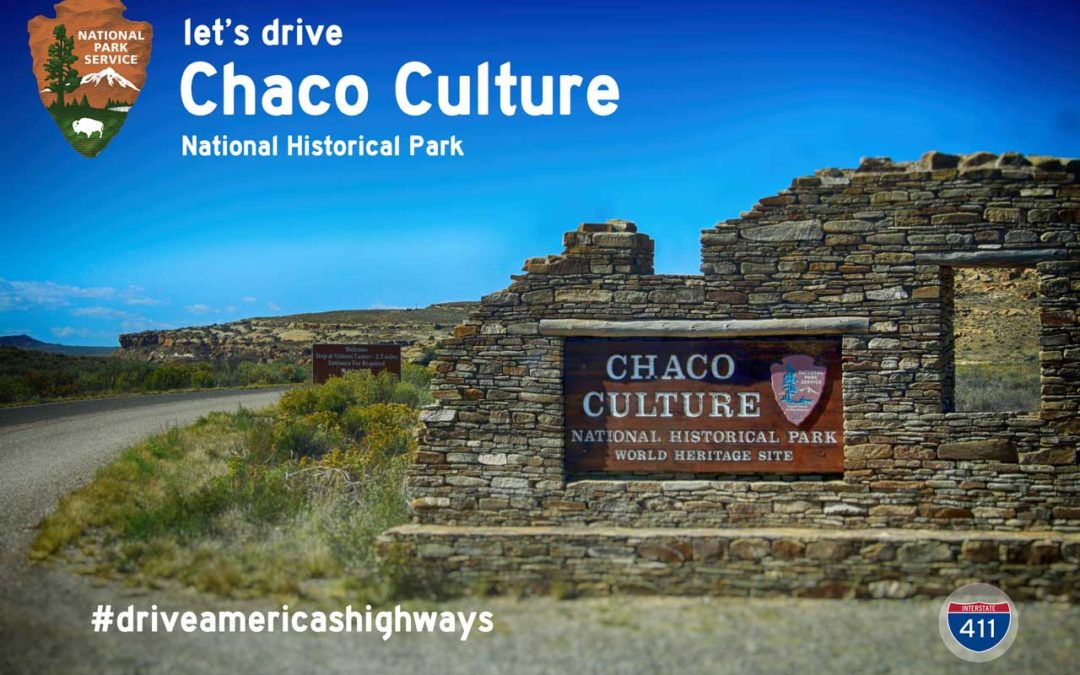 Chaco Culture National Historical Park and World Heritage Site