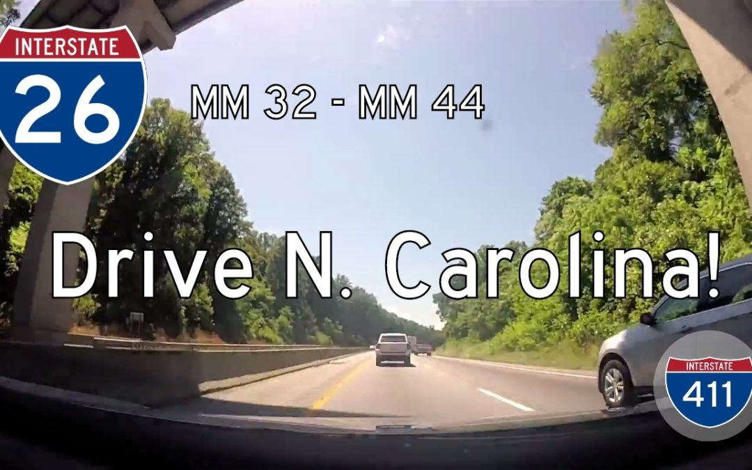 Interstate 26 – Mile 32 – Mile 44 – North Carolina