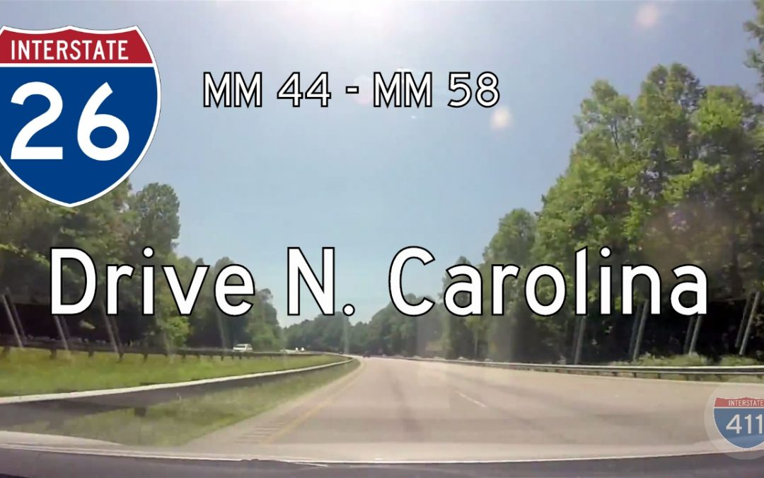 Interstate 26 – Mile 44 – Mile 58 – North Carolina