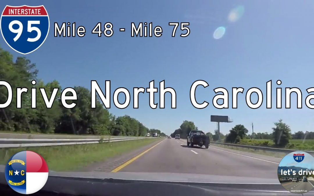 Interstate 95 – Mile 48 – Mile 75 – North Carolina