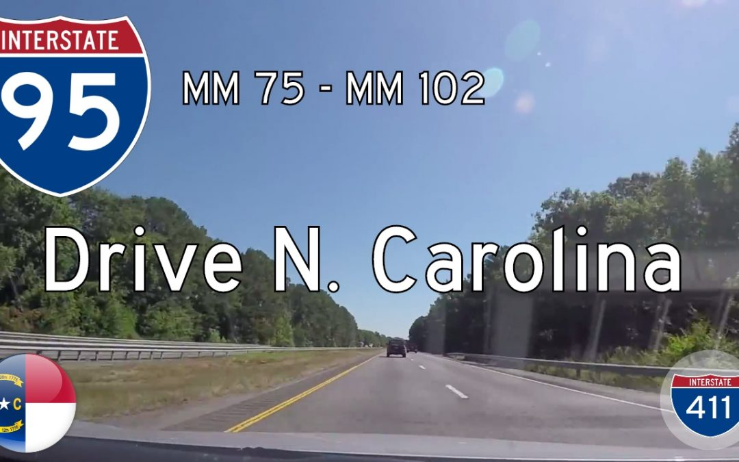 Interstate 95 – Mile 75 – Mile 102 – North Carolina