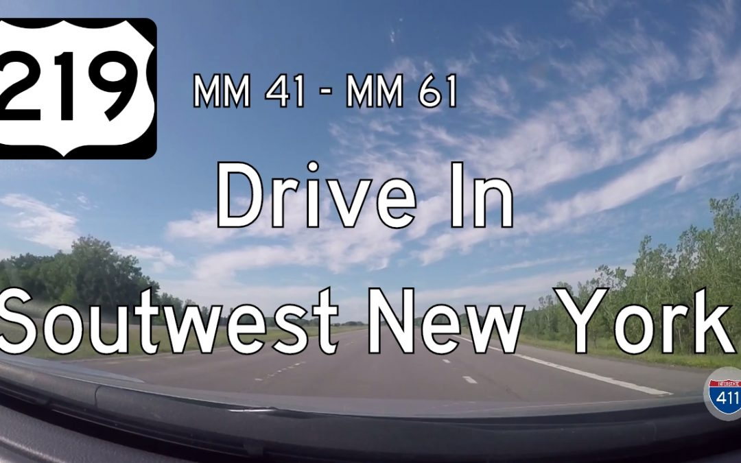 U.S. Highway 219 – Mile 41 – Mile 61 – New York
