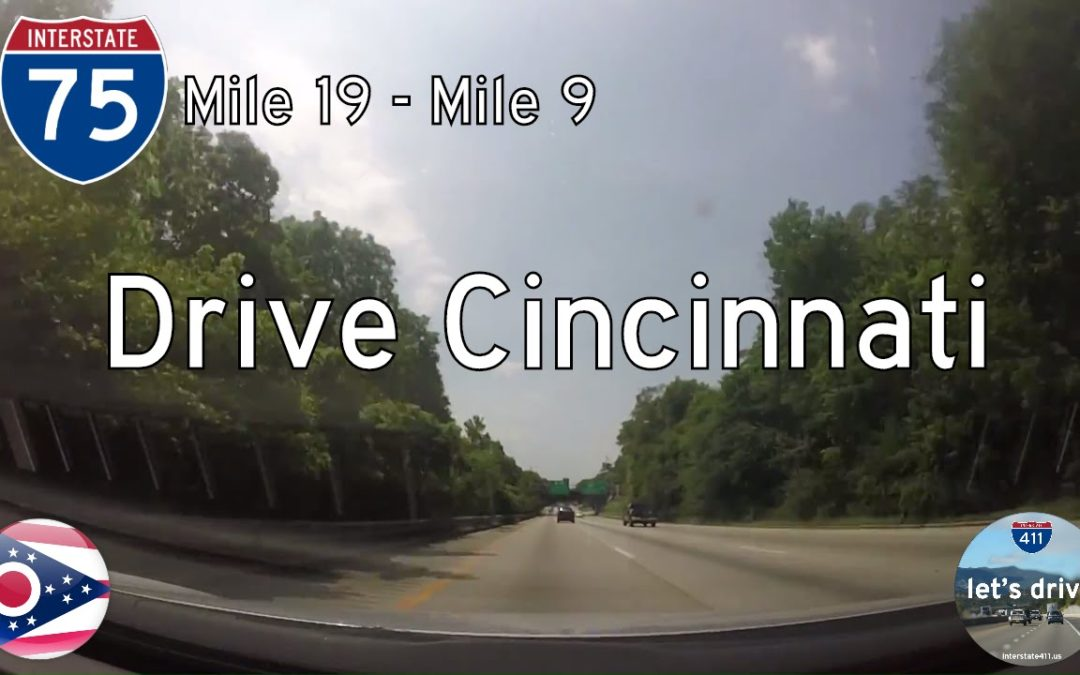 Interstate 75 – Mile 19 – Mile 9 – Ohio