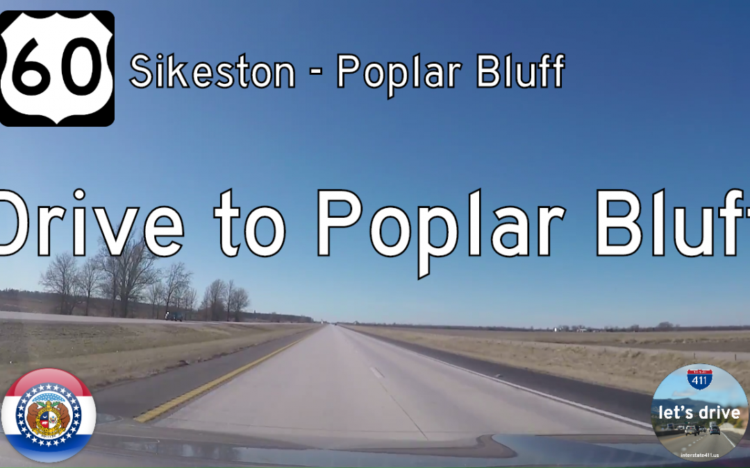 U.S. Highway 60 – Sikeston to Poplar Bluff – Missouri
