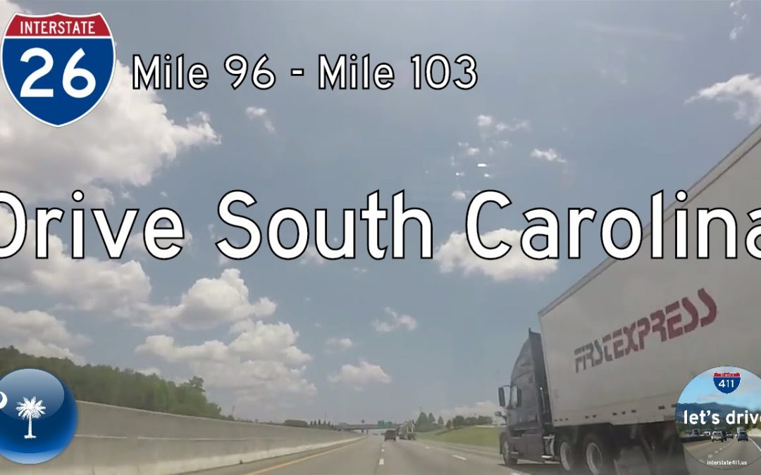 Interstate 26 – Mile 96 – Mile 103 – South Carolina