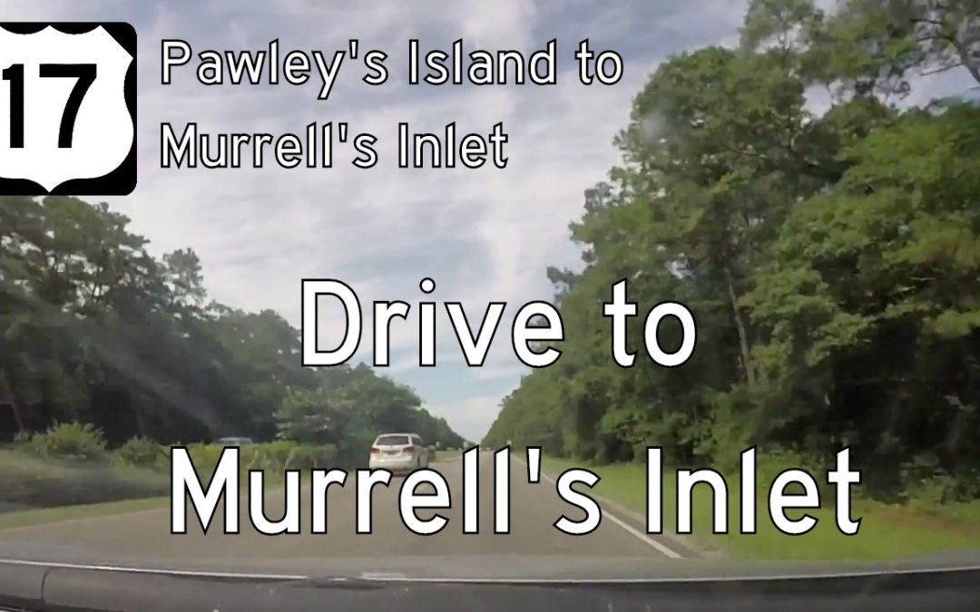 U.S. Highway 17 – Pawley's Island to Murrell's Inlet – South Carolina