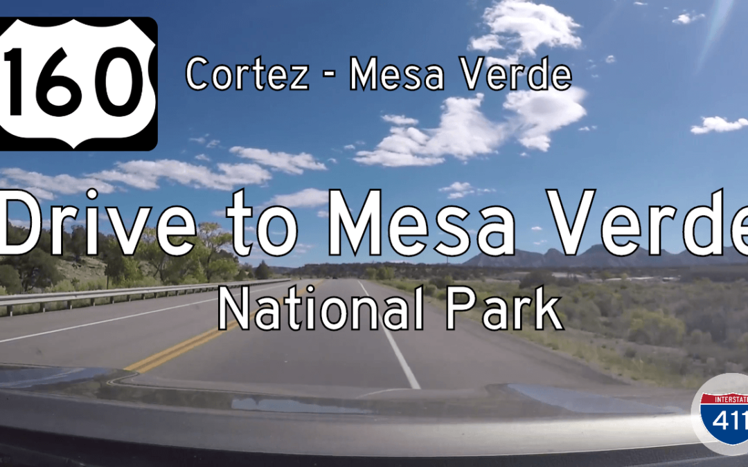 U.S. Highway 160 – Cortez to Mesa Verde – Colorado