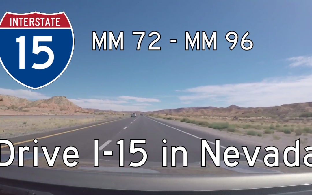 Interstate 15 – Mile 72 – Mile 96 – Nevada
